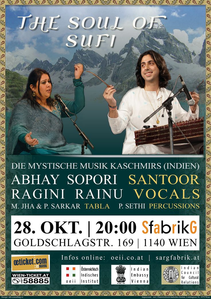 OCT 28, 2013 - WIEN Sargfabrik: THE SOUL OF SUFI - Mystic Music from Kashmir with Santoor Maestro Abhay Sopori // Ragini Rainu - Vocals // M. Jha and P. Sarkar - Tabla // Details: oeii.co.at