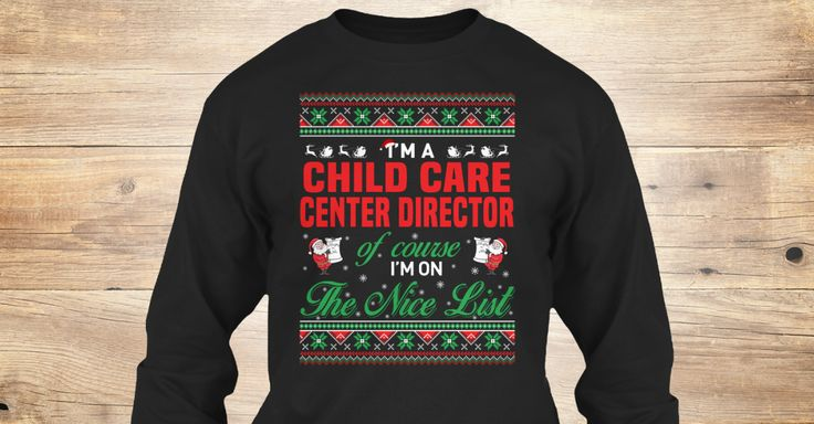 If You Proud Your Job, This Shirt Makes A Great Gift For You And Your Family.  Ugly Sweater  Child Care Center Director, Xmas  Child Care Center Director Shirts,  Child Care Center Director Xmas T Shirts,  Child Care Center Director Job Shirts,  Child Care Center Director Tees,  Child Care Center Director Hoodies,  Child Care Center Director Ugly Sweaters,  Child Care Center Director Long Sleeve,  Child Care Center Director Funny Shirts,  Child Care Center Director Mama,  Child Care Center…