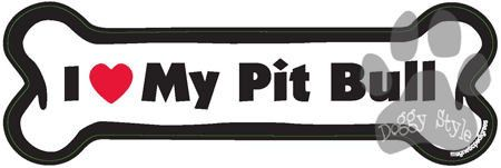 I Love My Pit Bull Dog Bone Magnet