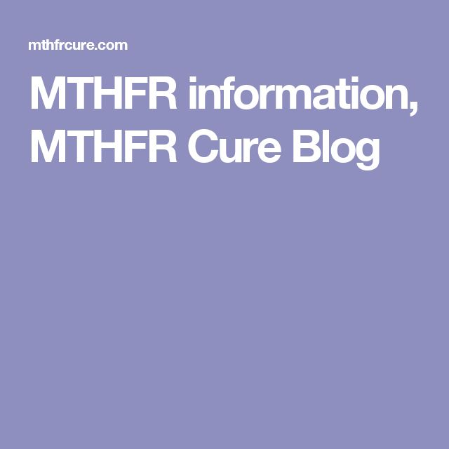 MTHFR information, MTHFR Cure Blog