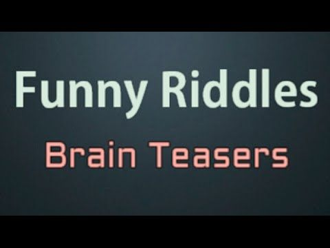 10 Short Funny Riddles and Brain Teasers