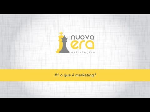 [VÍDEO] O que é Marketing?