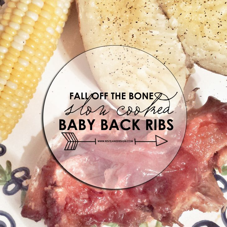 Fall off the bone, slow cooked baby back ribs | Revel and ...
