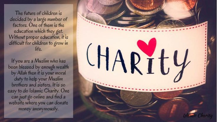 If you are a Muslim who has been blessed by enough wealth by Allah then it is your moral duty to help your Muslim brothers and sisters. It is so easy to do Islamic Charity. One can just go online and find a website where you can donate money anonymously.