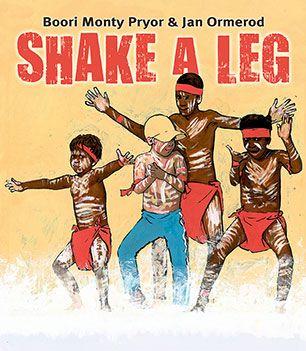 Graphic Novel: Shake A Leg - Boori Monty Pryor and Jan Ormerod