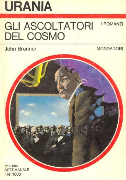 849  GLI ASCOLTATORI DEL COSMO 17/8/1980  THE STARDROPPERS (1972)  Copertina di  Karel Thole   JOHN BRUNNER