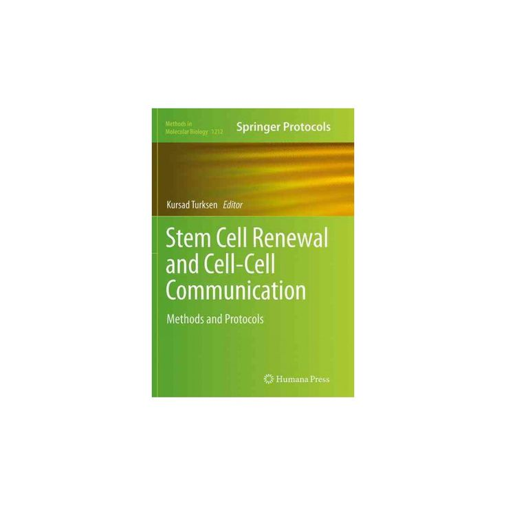 Stem Cell Renewal and Cell-cell Communication : Methods and Protocols (Reprint) (Paperback)