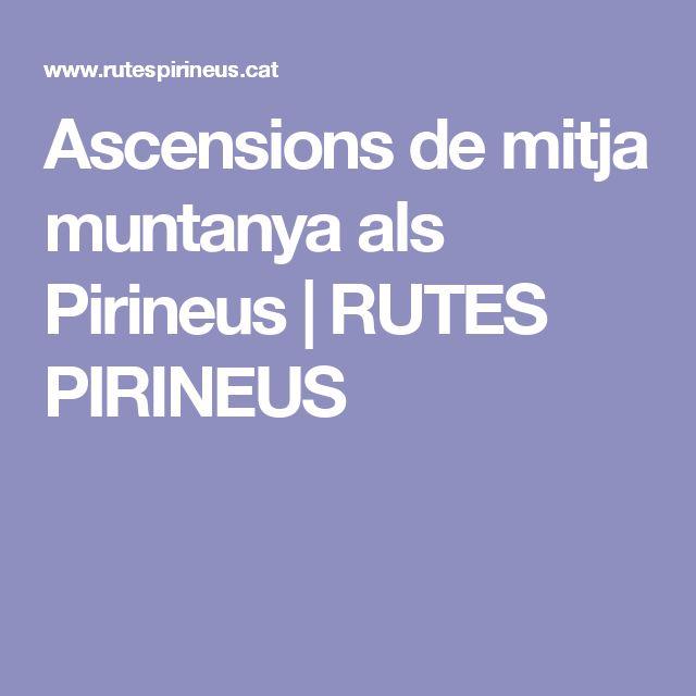 Ascensions de mitja muntanya als Pirineus | RUTES PIRINEUS