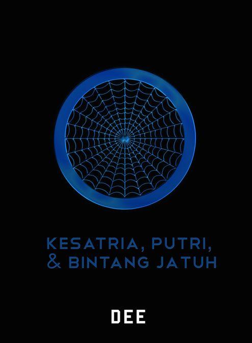 """""""Kesatria, Putri, & Bintang Jatuh"""" Dee Lestari . . #buku #sewabuku #perpustakaan"""
