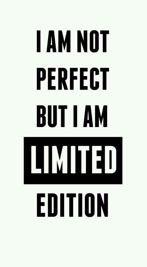 No soy perfecta pero soy una edicion limitada