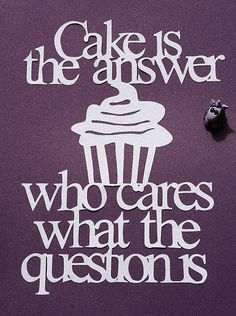 quotes about cake decorating - Google Search