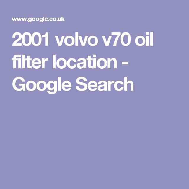 2001 volvo v70 oil filter location - Google Search