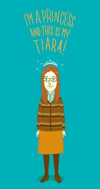 """I'm a Princess.  And this is my tiara"".  Big Bang Theory. YES!! THIS IS PERFECT!!!"