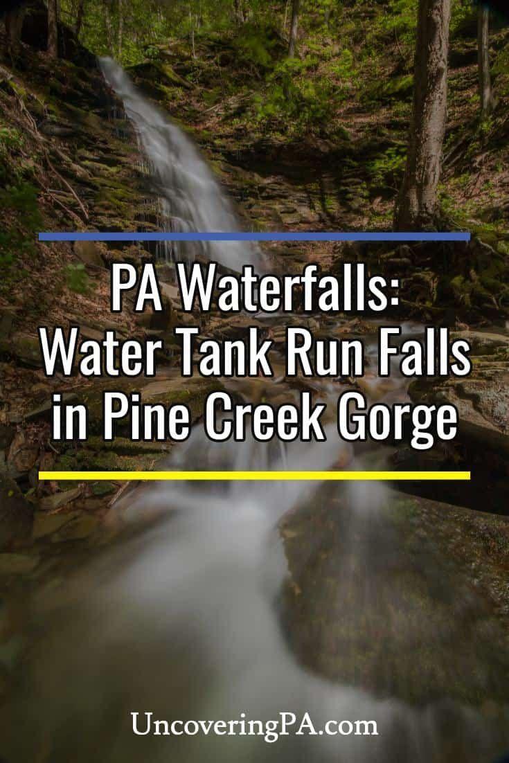 Pennsylvania Waterfalls Water Tank Run Falls Along