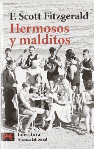 Hermosos y malditos El Libro De Bolsillo - Literatura: Amazon.es: F. Scott Fitzgerald, José Luis López Muñoz: Libros
