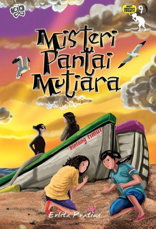 Seri Misteri Favorit 9: Misteri Pantai Mutiara by Erlita Pratiwi Published on 26 January 2015