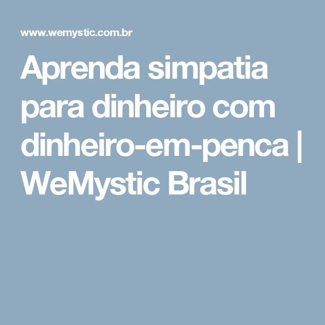 Aprenda simpatia para dinheiro com dinheiro-em-penca | WeMystic Brasil
