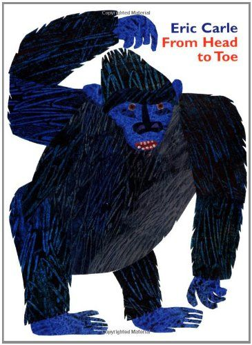 From Head to Toe Board Book by Eric Carle,http://www.amazon.com/dp/0694013013/ref=cm_sw_r_pi_dp_fX7xtb0SYED25V6G