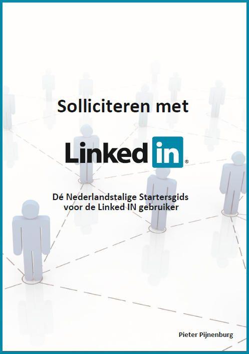 Solliciteren met LinkedIn ; gratis handleiding. Heel praktisch. (klik kop afbeelding)