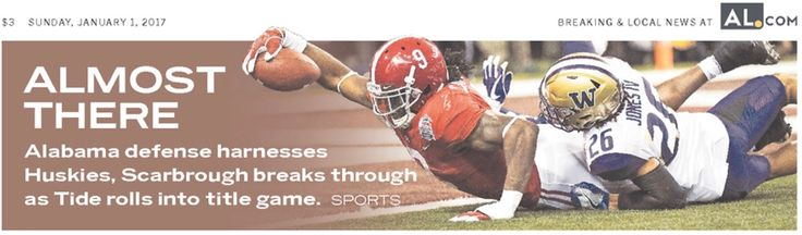ALMOST THERE - Headlines from Alabama's Peach Bowl victory vs Washington 24 - 7. AL.com Headlines Alabama 24 Washington 7 in the 2016 Peach Bowl CFB Playoff. #CFBPlayoff #BAMAvsWASH #PeachBowl #Alabama #RollTide #Bama #BuiltByBama #RTR #CrimsonTide #RammerJammer
