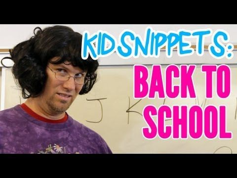 """Kid Snippets: """"Back to School"""" Scenarios as imagined by children and reenacted by adults. HILARIOUS!"""