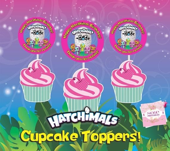 Hatchimals CollEGGtible Theme Happy Birthday Cupcake Toppers With LOL Dolls This Is A PRINTABLE 12 20 Diam Cont