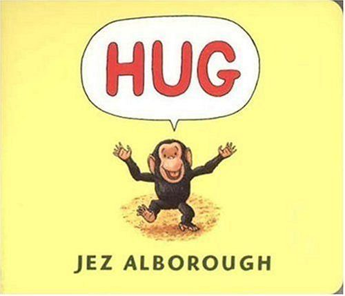 Hug by Jez Alborough, http://www.amazon.com/dp/0763615765/ref=cm_sw_r_pi_dp_6jrusb02PDHN0