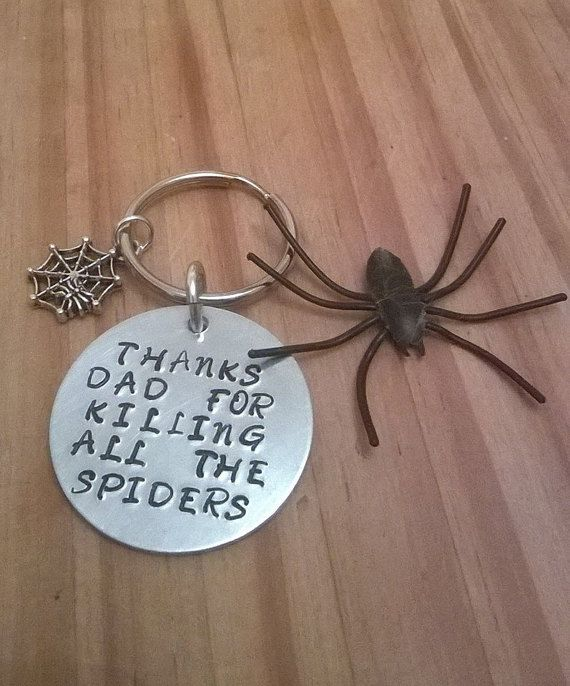 Thanks for killing all the spiders key ring. Hand stamped key