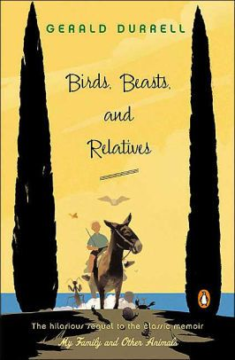 A book you bought on a trip: Birds, Beasts, and Relatives by Gerald Durrell, finished 12/8/2017
