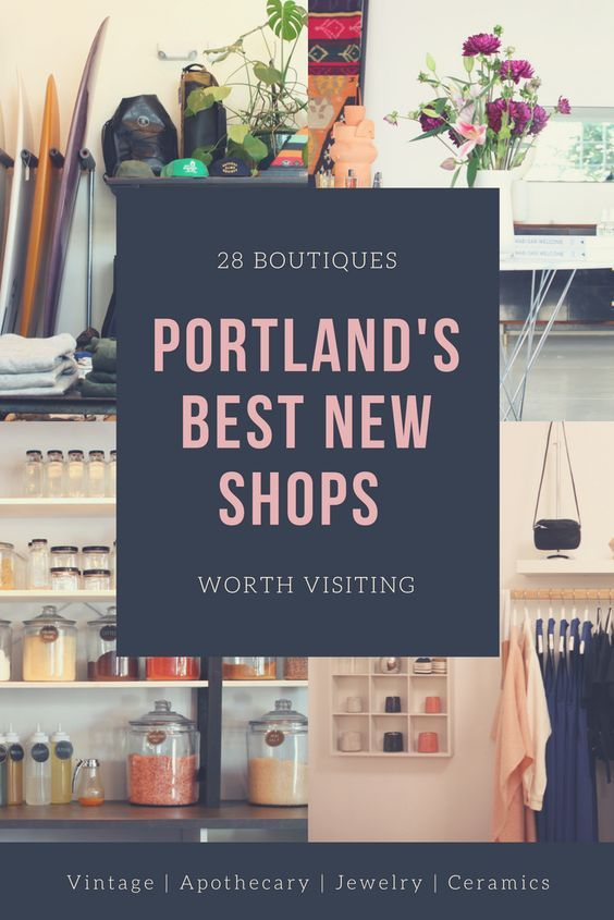 A roundup of the best new stores that have opened in Portland