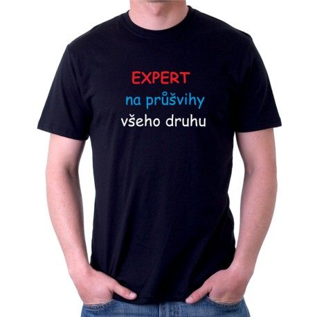 EXPERT na průšvihy všeho druhu - Pánské tričko s vtipným potiskem