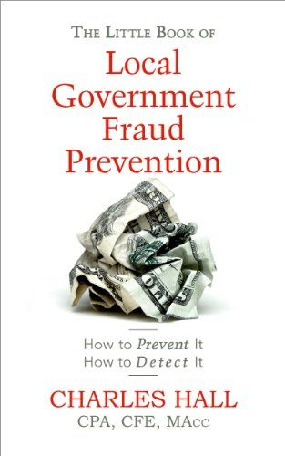 The Little Book of Local Government Fraud Prevention by [Hall, Charles]