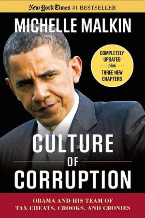 Culture of Corruption by Michelle Malkin