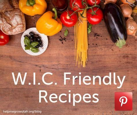 Help Me Grow Utah - WIC - Friendly Recipes. Trying to cook ...