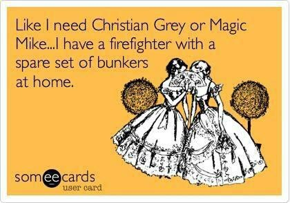 HAHAHAHA!  Fire wife friends, this is for you! :)