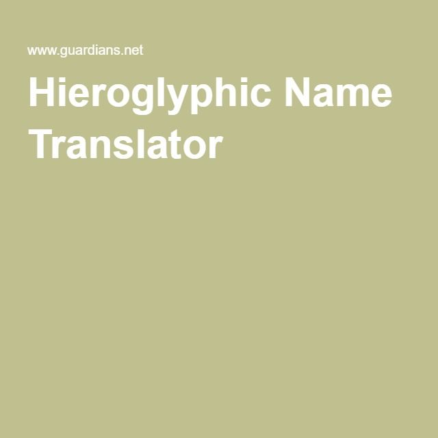 Hieroglyphic Name Translator