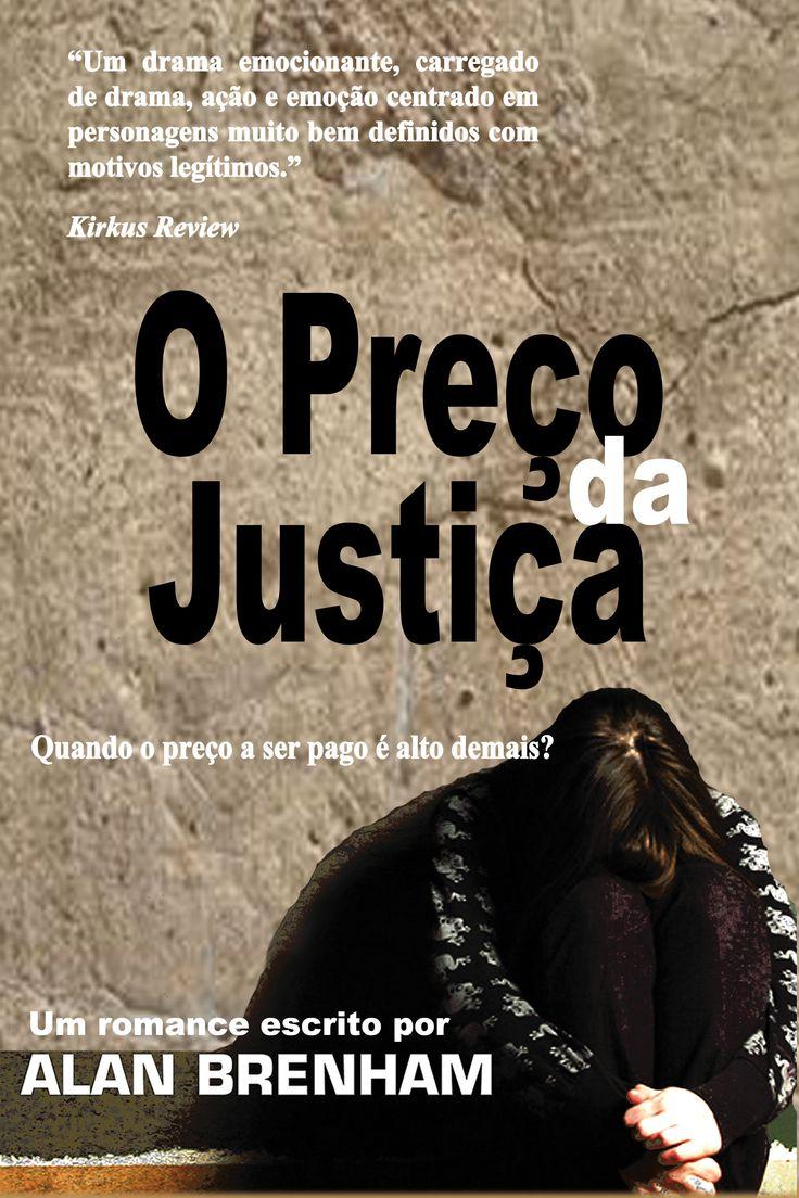 Price of Justice - Portuguese cover.  Ela era analista da polícia Ele não podia acreditar que ela tivesse cometido um assassinato a sangue frio...mas ele também não podia ignorar as evidências.