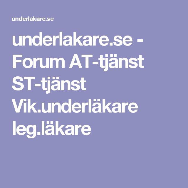 underlakare.se - Forum AT-tjänst ST-tjänst Vik.underläkare leg.läkare