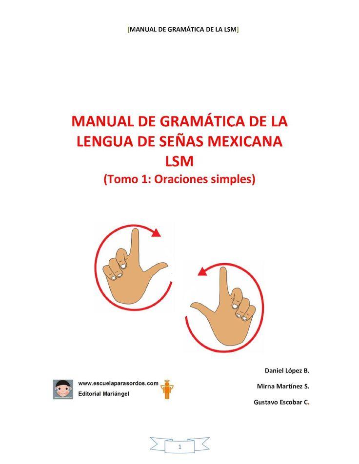 Manual del Primer Nivel del Diplomado de Lengua de Señas Mexicana