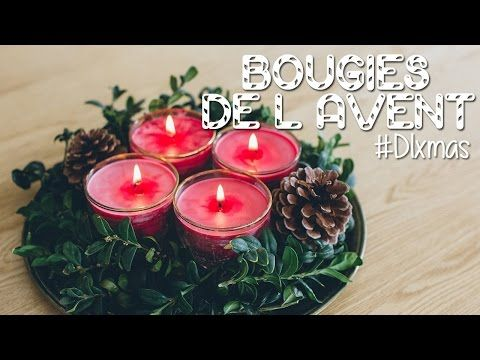 Bougie de l'avent - eppcoline - YouTube
