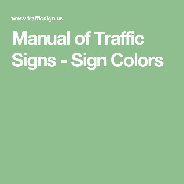 Manual of Traffic Signs - Sign Colors