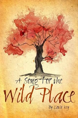 """Fabulous experience with these talented artists! Love my new book cover and would hire them again in a heartbeat."""" Lotis Key Dec 2015. A Song for the Wild Place - bespoke eBook front cover designed by Spineless Design"""