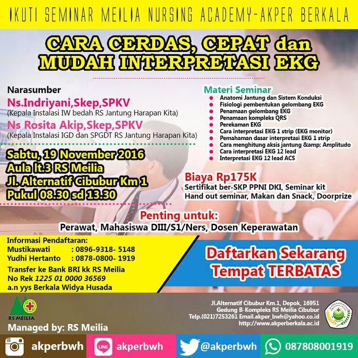 Seminar #ekg #karir #profesi #perawat #akademi #keperawatan #kesehatan #akperberkala #akperbwh #akper #penerimaan #pendaftaran #kampus #kuliah #mahasiswa #perguruantinggi #pts #jalurmandiri #rsmeilia #cibubur #depok #cileungsi #bekasi #bogor #tangerang #jakarta #indonesia