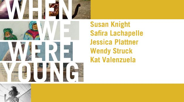 When We Were Young | MAR 11 - APR 29, 2017