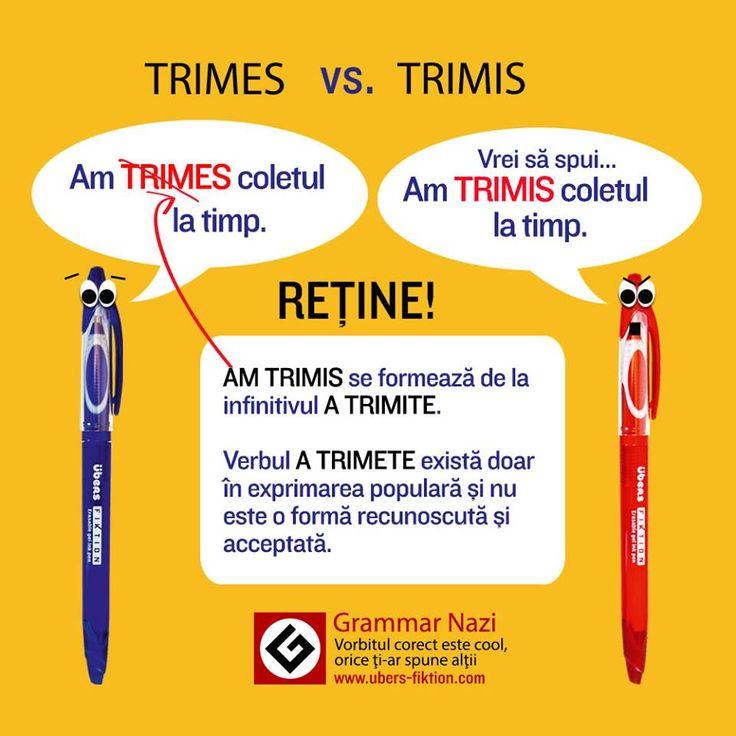 """Când o formă incorectă / arhaică a unui verb este folosită foarte des, ajungem să fim confuzi asupra formulării corecte. Astăzi #GrammarNazi îi scoate la tablă pe: """"Am trimes"""" și """"Am TRIMIS"""". Oricât de populară ar fi forma """"am trimes"""" - cea literară (și totodată corectă) este cea recomandată de Grammar Nazi: Am TRIMIS, care provine de la verbul a TRIMITE."""