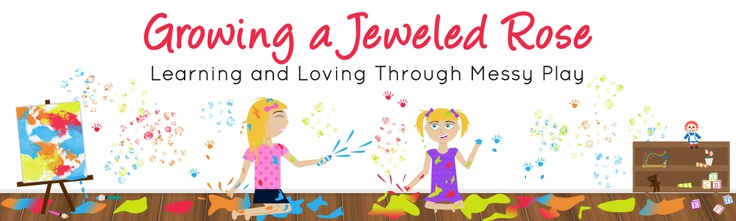 Growing A Jeweled Rose - ideas for messy play for kids!
