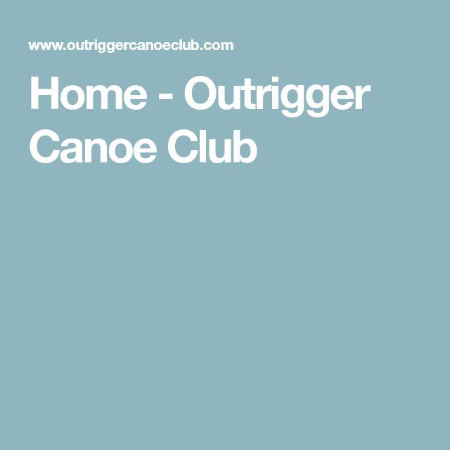 Home - Outrigger Canoe Club