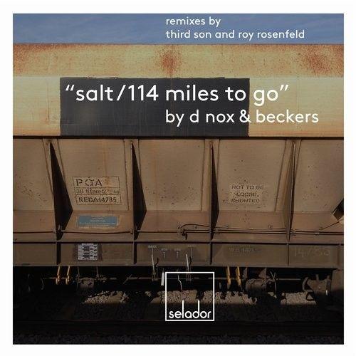 Beckers, D-Nox - Salt/114 Mils To Go / Selador / SEL046 - http://www.electrobuzz.fm/2016/06/27/beckers-d-nox-salt114-mils-to-go-selador-sel046/