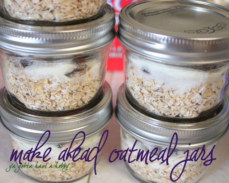 How to Get Your Husband to Eat a Healthy Breakfast: Make-Ahead Mason Jar Oatmeal - ya gotta have a hobby...
