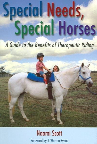 A growing number of individuals with special needs are discovering the benefits of therapies and activities involving horseback riding. Special Needs, Special Horses , by Naomi Scott, offers informati